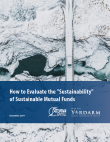 "How to Evaluate the ""Sustainability"" of Sustainable Mutual Funds"